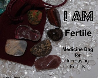 Fertile Crystal Medicine Bag I AM Fertile / Reproduction System  / Fertiltiy