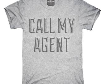 Call My Agent T-Shirt, Hoodie, Tank Top, Gifts