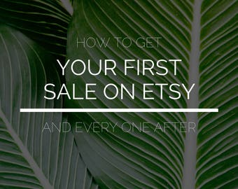 Etsy Guide, First Sale, Etsy Help, SEO, Etsy Sellers, Shop Help, Guide, Etsy Success, PDF Guide, Etsy Store Help, Etsy Advice, Selling Tips