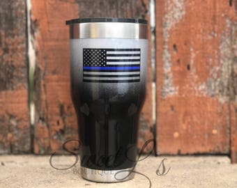 LEO // Thin Blue Line // officers wife // support // yeti // ozark trail // 30oz // 20oz
