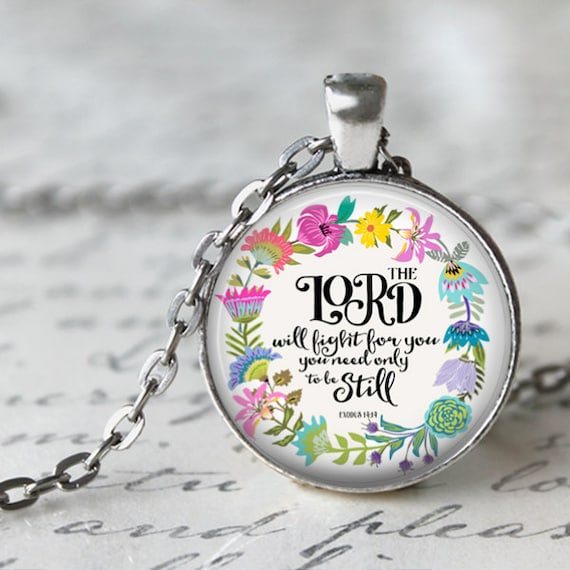 Bible Verse Pendant - Catholic Jewelry, Bible Verse Necklace with 24 inch chain - Exodus: The Lord will fight for you - Silver