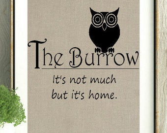 Harry Potter, The Burrow, Harry Potter Decor, It's not much but it's home Print, Harry Potter gift, Harry Potter Art, Harry Potter Stuff,Art