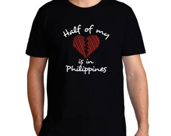 Half Of My Heart Is In Philippines T-Shirt