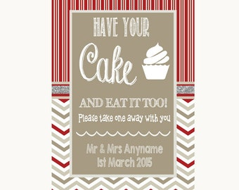 Red & Grey Winter Have Your Cake Eat It Too Personalised Wedding Sign