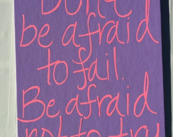 Don't be afraid painting