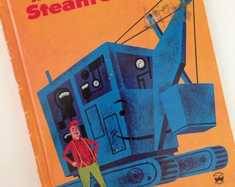 1974 The Brave Little Steam Shovel -by Alf Evers - illustrations by Dick Stone - Wonder Book