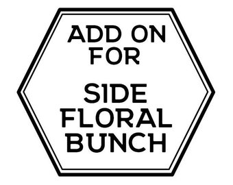Side Floral Bunch Add on