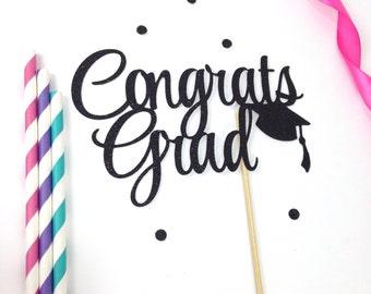 Congrats Grad Cake Topper- Graduate - College - High School - Open House Decor - 2018 Graduate -