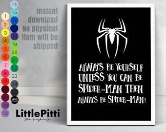 Always be yourself unless you can be spiderman, inspirational quotes, boys room decor superhero, superhero nursery art, superhero gift
