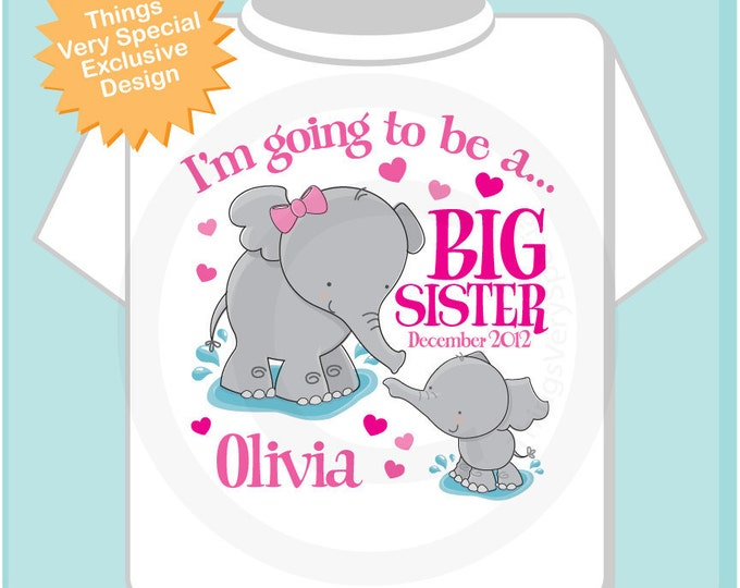 Elephant Big Sister Shirt I'm going to Be a Big Sister Elephant Tee Shirt with Date or Big Sister Onesie Pregnancy Announcement (06152012a)