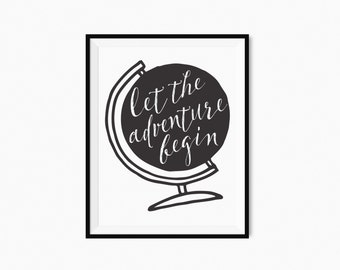 Printable quote Let the adventure begin Printable Wall Art - Brush Lettering Inspirational Quote Print 8x10 Nursery Decor