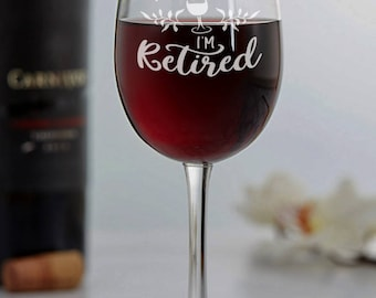 Retirement Gifts for Women - Retirement Gifts for Her - Retirement Wine Glass - Retirement Party Gift - Gifts for Mom - Gifts for Wife