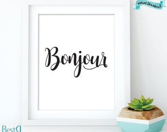 Bonjour print, french quote,inspirational quote print,large prints 24x36,typography art print,Instant Download,motivational quote printable