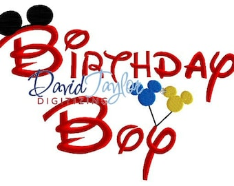 Birthday Boy - Embroidery Machine Design 4x4, 5x7, 6x10 - Applique - Instant Download - David Taylor Digitizing