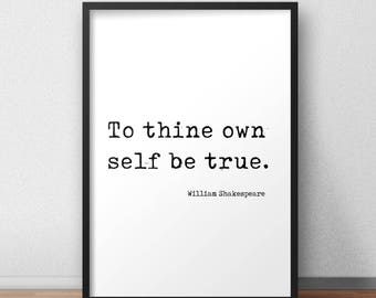 Printable To Thine Own Self Be True Shakespeare Hamlet Quote Printable Typewriter Wall Art Minimalist Typewriter Text