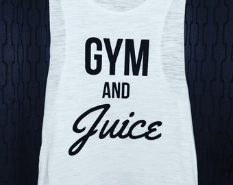Gym and Juice Muscle Tee