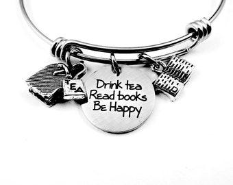 Drink Tea Read Books Be Happy Bracelet or Necklace, Book Lover, Reading Lover, Tea Lover, Tea Drinker, Tea Gift, Books Gift, Book Lover Gift