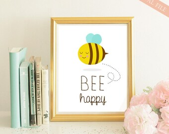 Be happy Inspirational Quote Printable Wall Art - Bee happy Boys Girls Nursery Quote Print - INSTANT DOWNLOAD