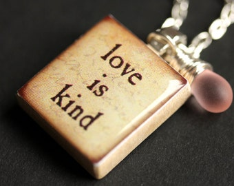 Love is Kind Necklace. Love Necklace. Scrabble Tile Necklace. Love Charm Necklace with Glass Teardrop. Handmade Jewelry