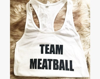 Team Meatball Tank Top Snooki Shirt Jersey Shore Shirt