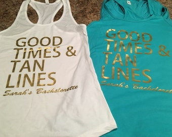 Good Times and Tan Lines monogram bachelorette tank tops for bridal party.
