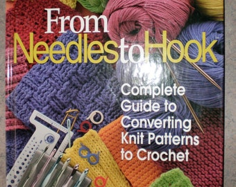 Converting Knit Patterns to Crochet - Instruction Book