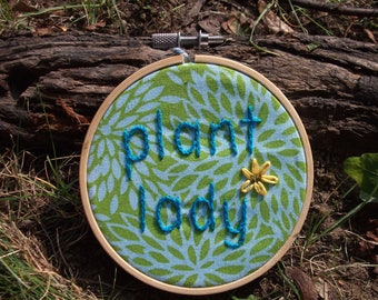Plant Lady Floral Embroidery Hoop Art Gift