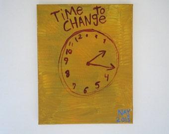 Time To Change Clock  - Word Art Painting - Original Folk NayArts