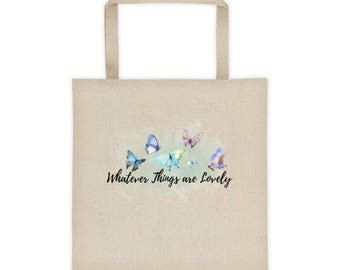 Whatever Things Are Lovely Tote bag
