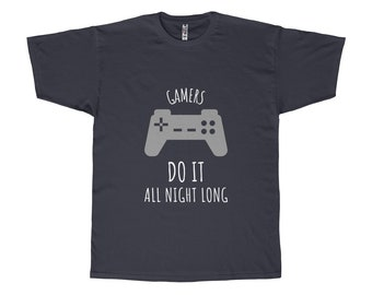 Funny Gamers Do It All Night Long Video Game T Shirt