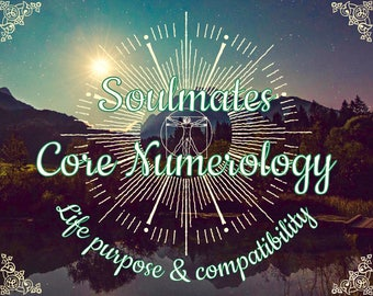 Full Core Number Chart with Optional Astrological Component - Individual Assessment for Soulmates (romantic/platonic)