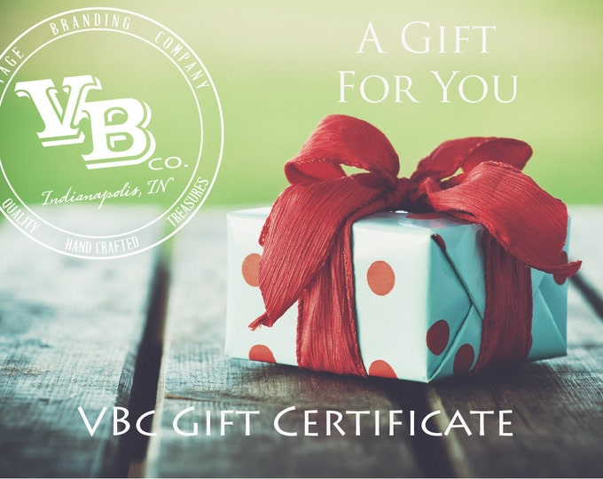 Gift Certificate ...  Vintage Branding Co.'s Printable Gift Card Option - Let them personalize their own gift! - Last Minute Christmas Gifts