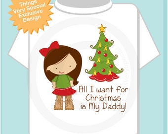 Military Christmas Shirt, All I want For Christmas is My Daddy Shirt, Personalized Christmas T-Shirt or Onesie (11162011a)