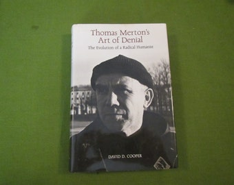 Thomas Merton's Art of Denial * The Evolution of a Radical Humanist ** David D. Cooper ** 1989 ** sj