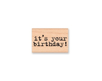 it's your birthday Stamp Greetings Type Font Wishes Special Day Card Making Tags Scrapbooking Craft Wood Mounted Rubber (33-17)