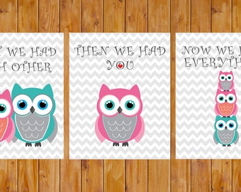 Owl Wall Art First We Had Each Other Then We Had You Everything Girl Owls Nursery Wall Art Decor 8x10 digital files   (86g)
