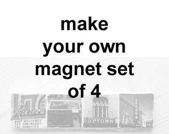 "Magnet Set of Four - 2"" square magnets - Make your own magnet set"