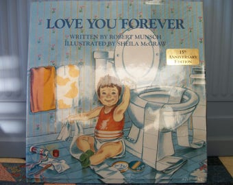 "Love You Forever Classic by Robert Munsch Large Lap Book hc /dj apprx 11"" by 11"""