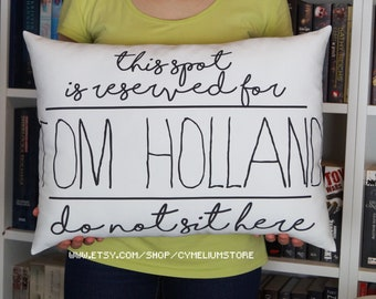 16 color options - Tom Holland - decorative pillow - This spot it reserved! - Spiderman, Marvel
