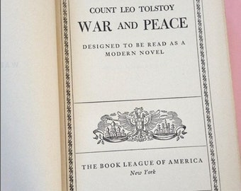 War and Peace by Count Leo Tolstoy