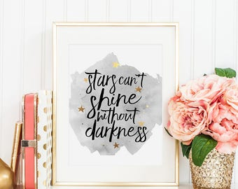 STARS AND MOON Nursery, Stars Can't Shine Without Darkness,Kids Room Decor,Motivational Quote,Good Night,Stars Poster,Nursery Decor,Quotes