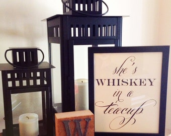 """She's Whiskey In a Teacup - Art Print - 8"""" x 10"""""""