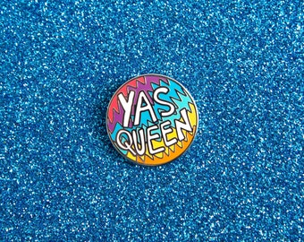 Yas Queen Enamel Pin Badge - Hard Enamel Nickel Free Metal Brooch - Broad City Inspired Feminist Girl Gang Riot Grrrl Cute Rainbow New York
