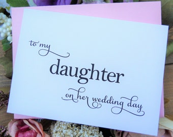TO My DAUGHTER on her Wedding Day, Wedding Note Card, To My Daughter on Her Wedding Day Card, Wedding Stationery, Wedding Thank You