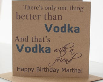 Personalised Vodka Birthday Card for a Friend, Best Friend or Special Friend.  A Rustic, Vodka themed Birthday Card.