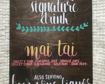 Wedding Signature Drink Sign (Custom)
