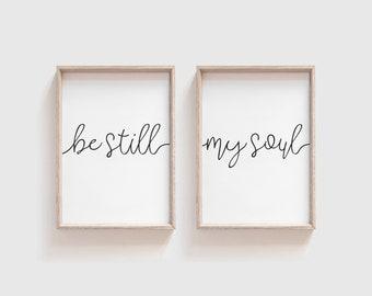Printable, Be Still My Soul, Hymn Wall Art, Bible Print, Printable Wall Art, Home Decor, Digital Download, Art Print, Printable Art, Poster