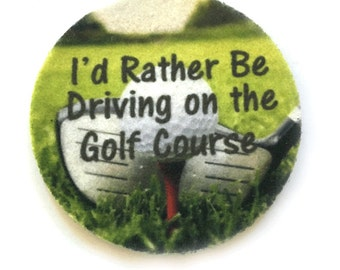 Absorbent car coasters for your car cup holder - I'd Rather Be Driving on the Golf Course  - Contains an Antibacterial Agent - Auto Coasters