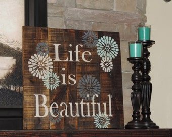 Life is Beautiful Pallet Wood Sign - Rustic Version - Stained and Painted Rustic Chic Vintage Pallet Art for Home Decor