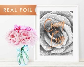 Crazy in Love Real Foil Art Print 11x14, 8x10, 5x7